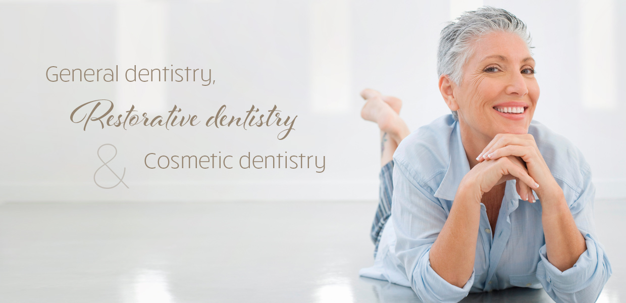 General Dentistry, Restorative Dentistry and Cosmetic Dentistry